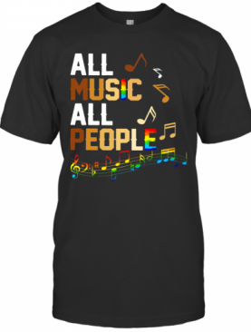 Black Lives Matter All Music All People T-Shirt