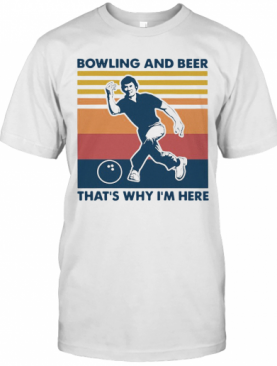 Bowling And Beer That'S Why I'M Here Vintage Women'S T-Shirt