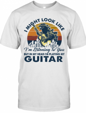 Dinosaur I Might Look Like I'M Listening To You But In My Head I'M Playing My Guitar Vintage Retro T-Shirt