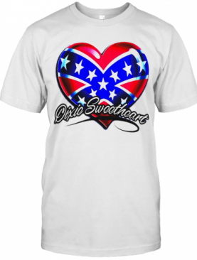 Dixic Sweetheart Heart American Happy Independence Day T-Shirt