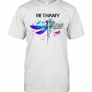 Dragonfly Bethany They Whispered To Her You Cannot Withstand The Storm She Whispered I Am The Storm T-Shirt Classic Men's T-shirt