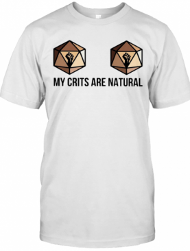 Dungeons And Dragons Dice D20 Black Lives Matter My Crits Are Natural T-Shirt
