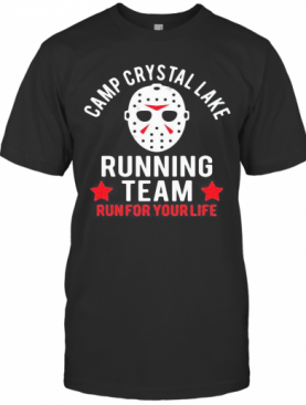 Halloween Michael Myers Camp Crystal Lake Running Team Run For Your Life Stars T-Shirt