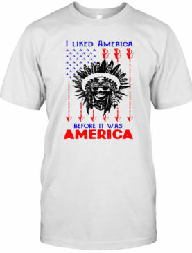 I Liked American Before Its Was American Skullcap Aborigines T-Shirt