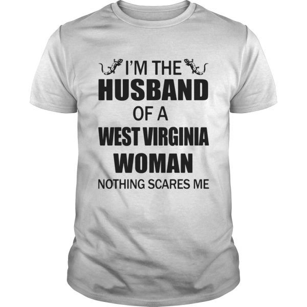 Im The Husband Of A West Virginia Woman Nothing Scares Me Crocodile  Unisex