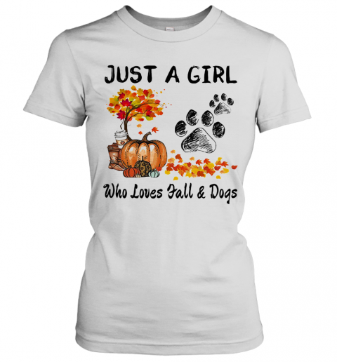 Just A Girl Who Loves Fall And Paw Dogs Pumpkin Maple Leaves T-Shirt Classic Women's T-shirt