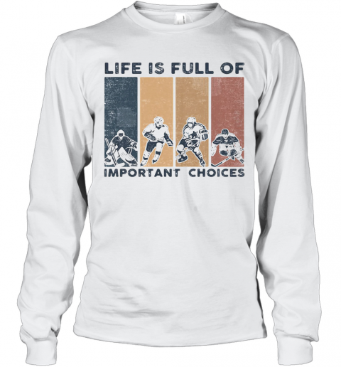 Life Is Full Of Important Choices Golfball Vintage Retro T-Shirt Long Sleeved T-shirt