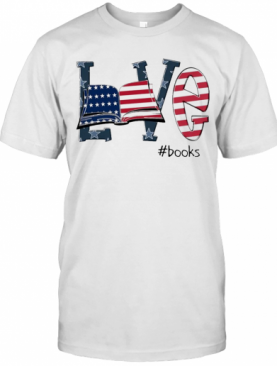 Love #Books America Flag T-Shirt