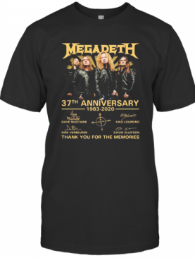 Megadeth 37Th Anniversary 1983 2020 Thank You For The Memories Signatures T-Shirt