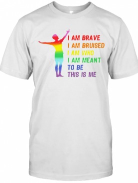 Megan Rapinoe I Am Brave Bruised Who Meant To Be Lgbt Flag T-Shirt