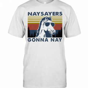 Nay Sayers Gonna Nay Horse Glasses Vintage Retro T-Shirt Classic Men's T-shirt