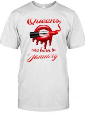 Queen Are Born In January, Lips And Lipstick T-Shirt