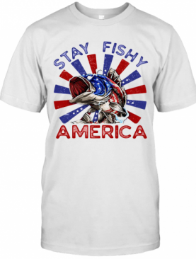 Stay Fishy American Arrested T-Shirt