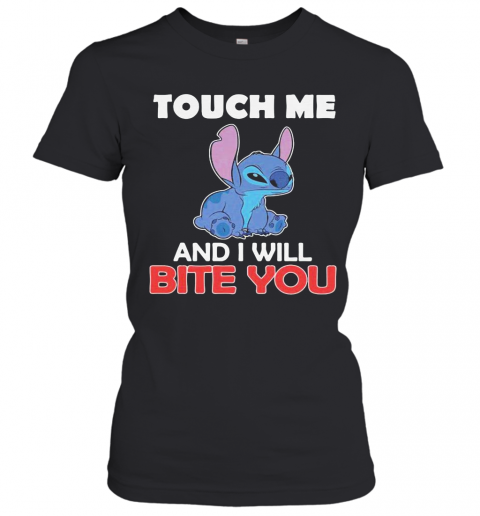 Stitch touch me and i will bite you black  T-Shirt Classic Women's T-shirt