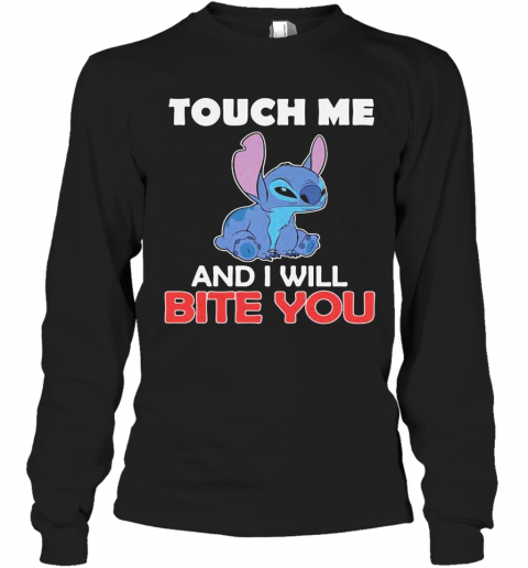 Stitch touch me and i will bite you black  T-Shirt Long Sleeved T-shirt