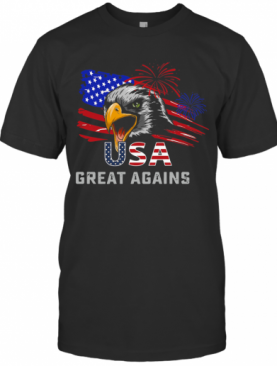 USA Great Again 4Th Of July Bald Eagle American Flag T-Shirt