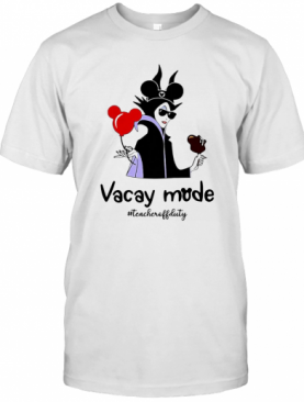 Vacay Mode Teacheroffduty T-Shirt