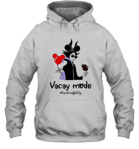 Vacay Mode Teacheroffduty T-Shirt Unisex Hoodie