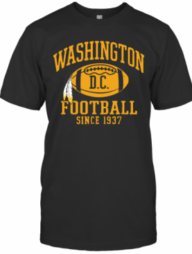 Washington Football DC Since 1937 T-Shirt
