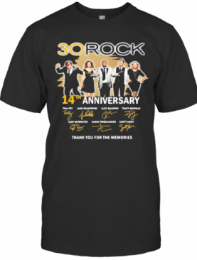 30 Rock 14Th Anniversary Thank You For The Memories Signatures T-Shirt