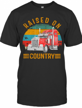 Atrucker Raised On Country Vintage Retro T-Shirt