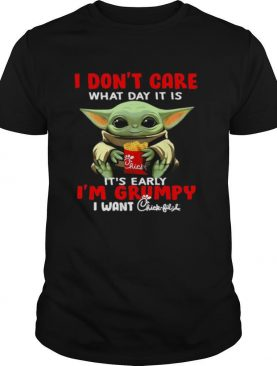 Baby Yoda I Don't Care What Day It Is It's Early I'm Grumpy I Want Chick Fil A shirt