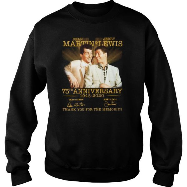 Dean martin and jerry lewis 75th anniversary 1945 2020 thank you for the memories signatures shirt