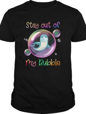 Dolphin mask stay out of my bubble covid 19 shirt