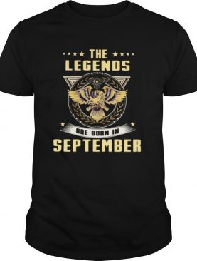 Eagles the legends are born in september shirt