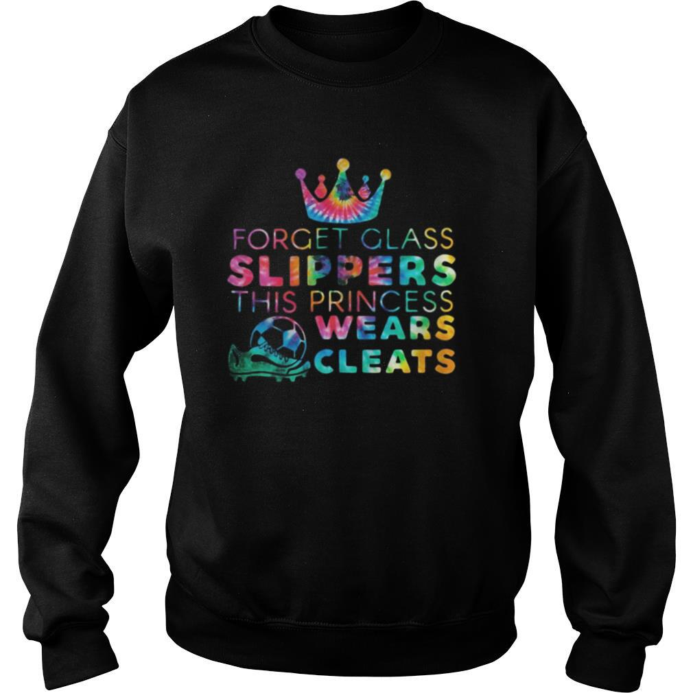 Forget Glass Slippers This Princess Wears Cleats shirt
