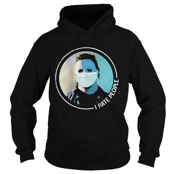 Halloween michael myers mask i hate people  Hoodie