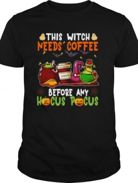 Halloween this witch needs coffee before any hocus pocus ghost and pumpkin shirt