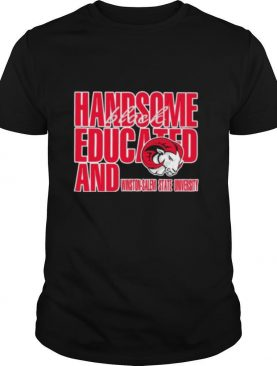 Handsome black educated and winston salem state university shirt