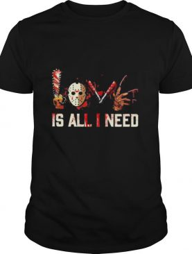 Horror Love is all I need shirt