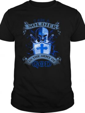 I AM A SOLDIER IN THE ARMY OF GOD SHIELD shirt