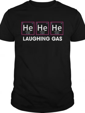 Laughing Gas Helium He shirt