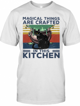 Magical Things Are Crafted In This Kitchen Vintage Retro T-Shirt