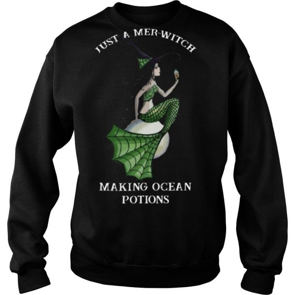 Mermaid Just A Mer witch Making Ocean Potions shirt