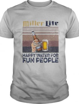Miller lite happy water for fun people vintage retro shirt
