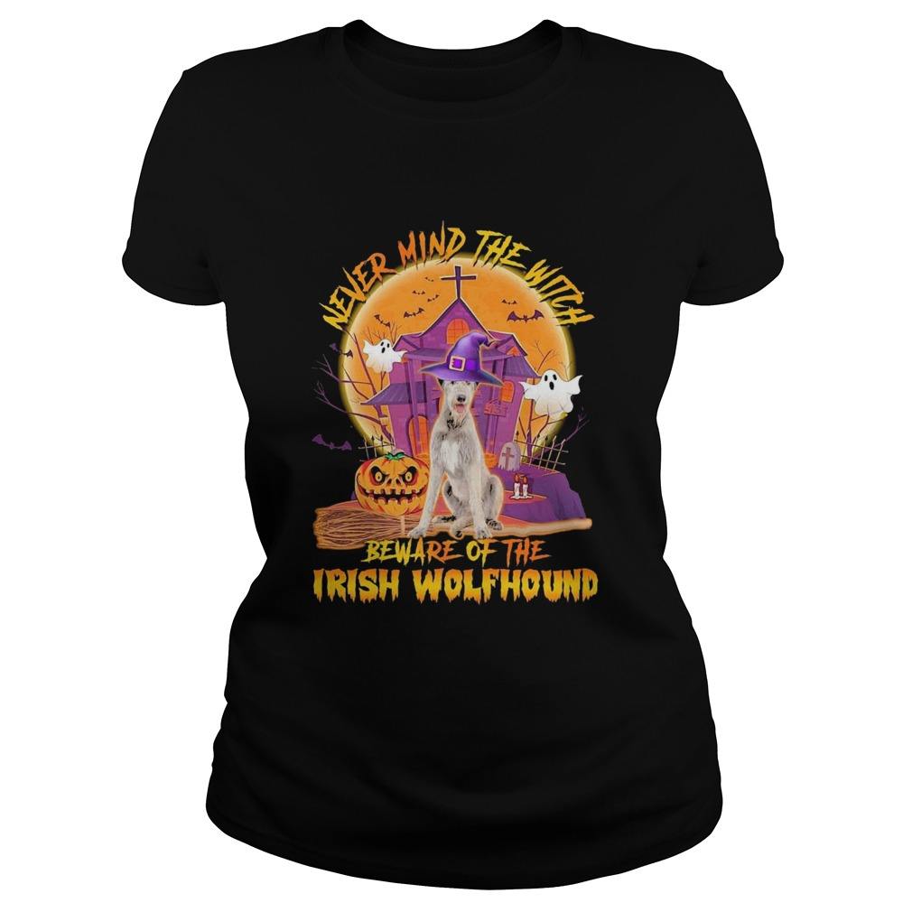 Never Mind The Witch Beware Of The Irish Wolfhound Halloween Moon  Classic Ladies