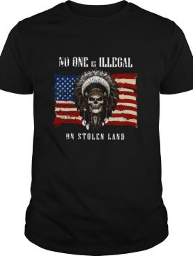 No One Is Illegal On Stolen Land American Flag shirt