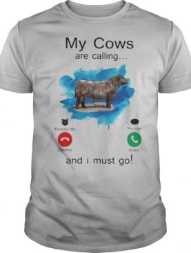 Shorthorn My cows are calling and i must go shirt