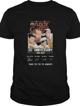 The Andy Griffith 60th Anniversary 1960 2020 Thank You For The Memories Signature shirt