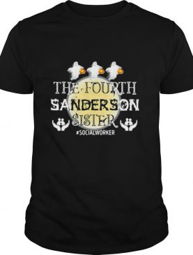 The Fourth Sanderson Sister #Socialworker shirt