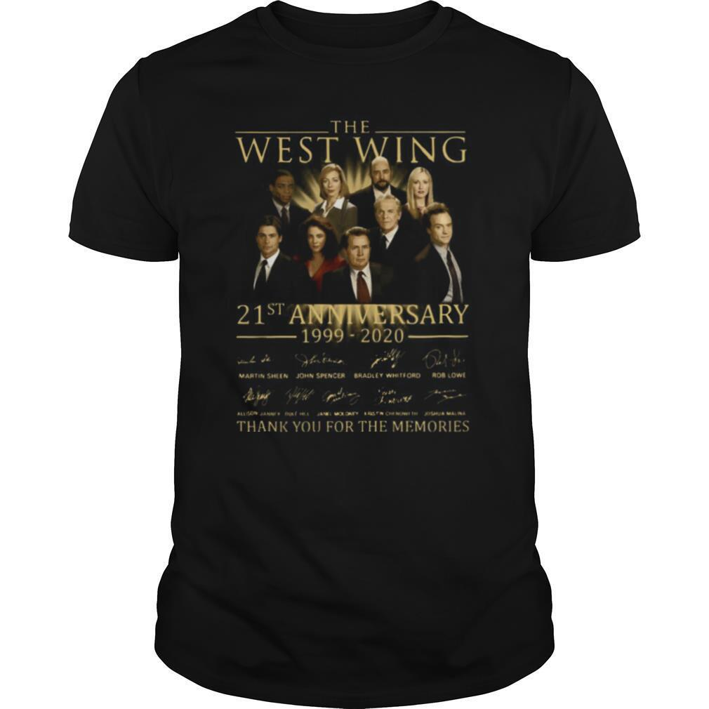 The West Wing 21st Anniversary 1999 2020 Thank You For The Memories Signature shirt0
