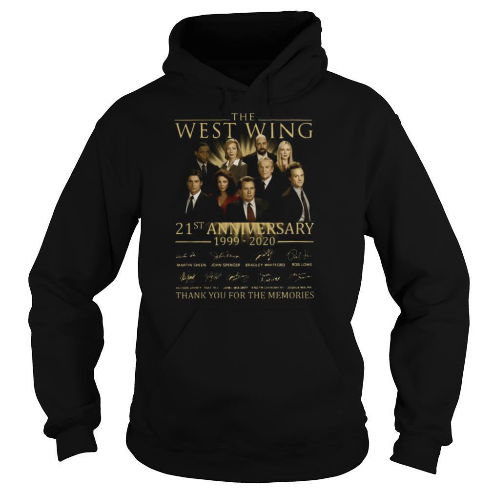 The West Wing 21st Anniversary 1999 2020 Thank You For The Memories Signature shirt