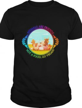 The animals are friends not a food, go vegan shirt