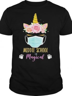 Unicorn Face Middle school is magical toilet paper shirt