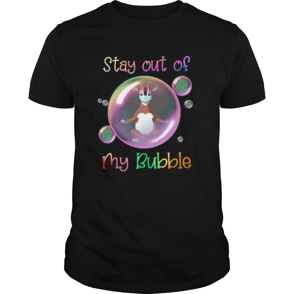 Yoga goat mask stay out of my bubble covid 19 shirt0
