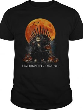 jack Skellington Halloween Is Coming GOT shirt
